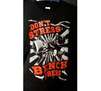 Футболка Don't Stress/Bench Press